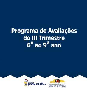 Programa de Avaliações III Trimestre 6º ao 9º ano