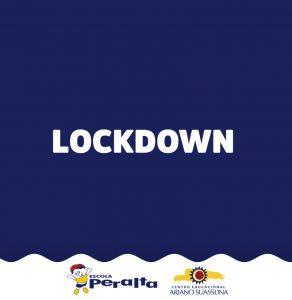 LockDown – Comunicado