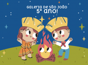 Galeria de São João – 5º ano